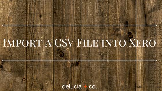 Import a CSV File into Xero