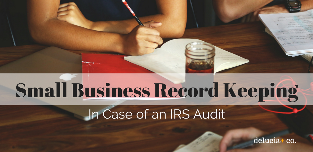 Small Business Record Keeping in Case of an IRS Audit